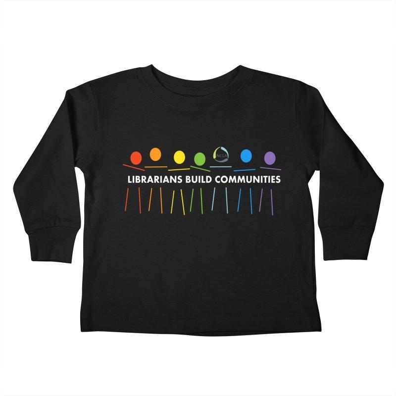Rainbow Community (White Text / Dark Background) Kids Toddler Longsleeve T-Shirt by North Carolina Library Association Summer Shop