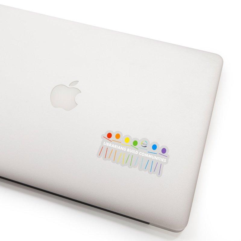 Rainbow Community (White Text / Dark Background) Accessories Sticker by North Carolina Library Association Summer Shop