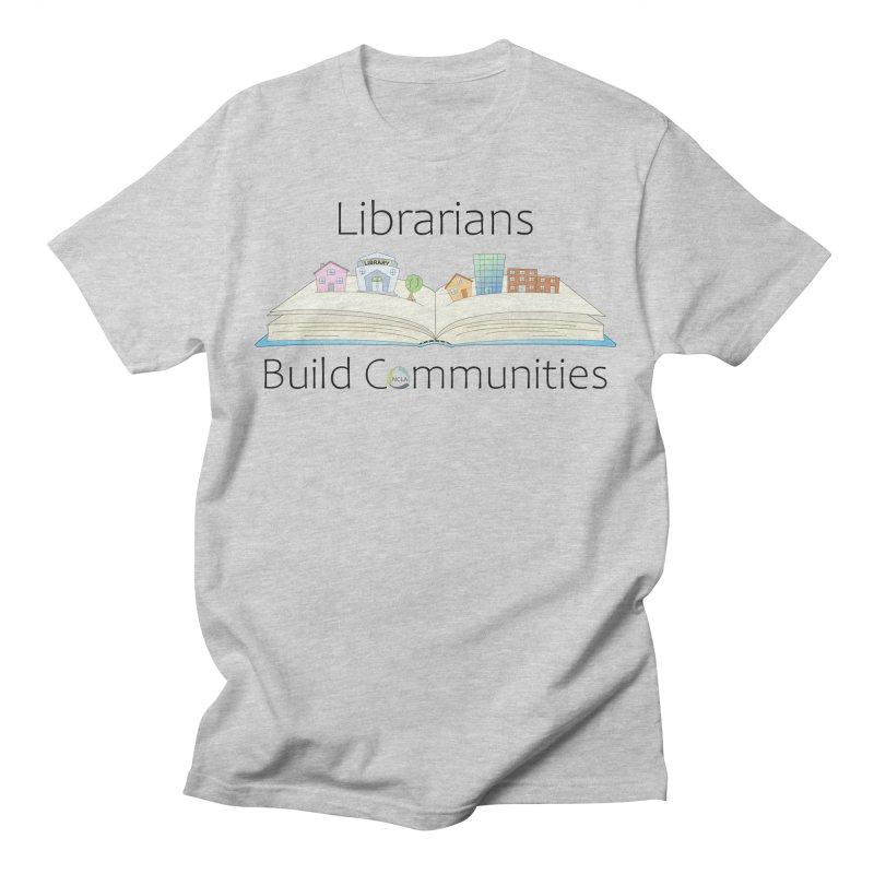 Pop-Up Communities (Black Text / Light Background) Men's T-Shirt by North Carolina Library Association Summer Shop