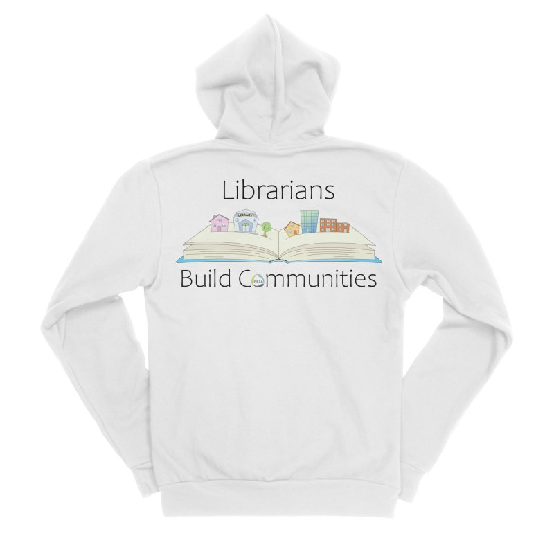 Pop-Up Communities (Black Text / Light Background) Women's Zip-Up Hoody by North Carolina Library Association Summer Shop