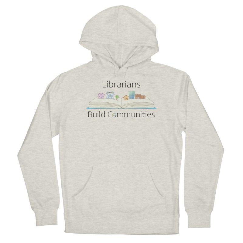 Pop-Up Communities (Black Text / Light Background) Women's Pullover Hoody by North Carolina Library Association Summer Shop