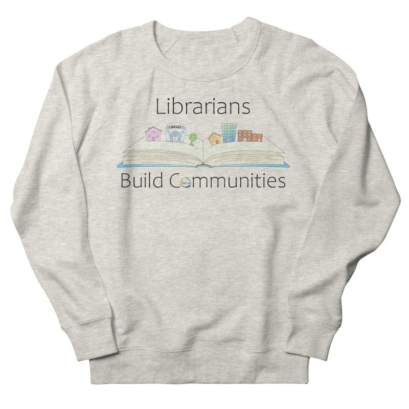 Pop-Up Communities (Black Text / Light Background) Women's Sweatshirt by North Carolina Library Association Summer Shop