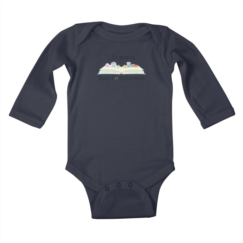 Pop-Up Communities (Black Text / Light Background) Kids Baby Longsleeve Bodysuit by North Carolina Library Association Summer Shop