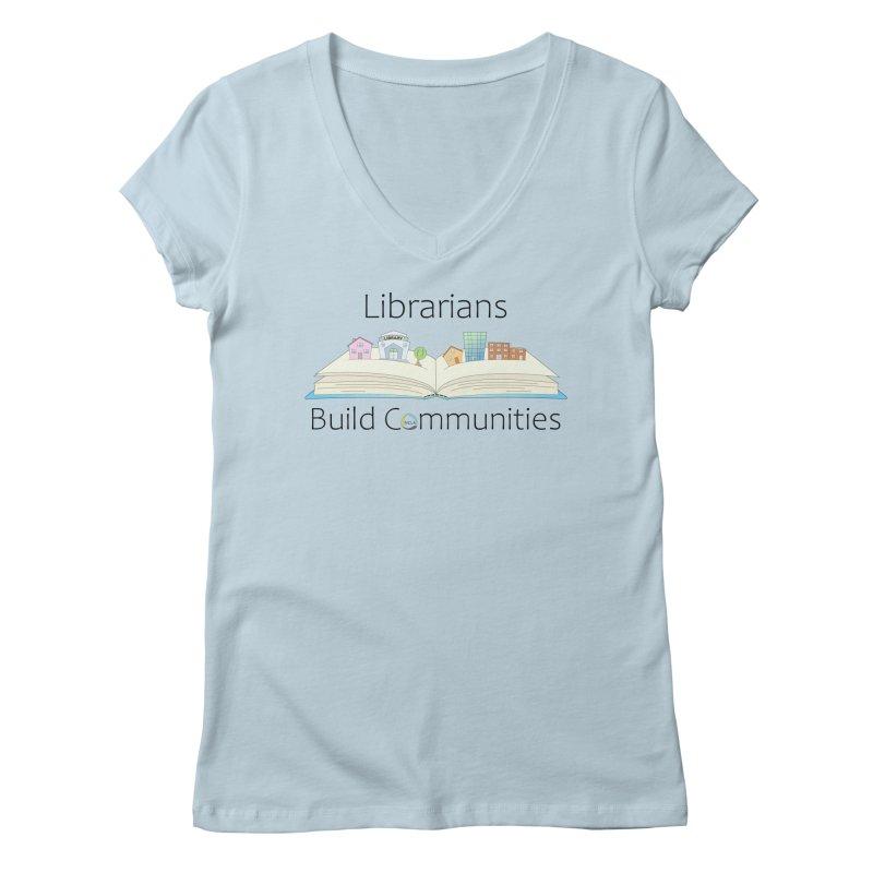 Pop-Up Communities (Black Text / Light Background) Women's V-Neck by North Carolina Library Association Summer Shop