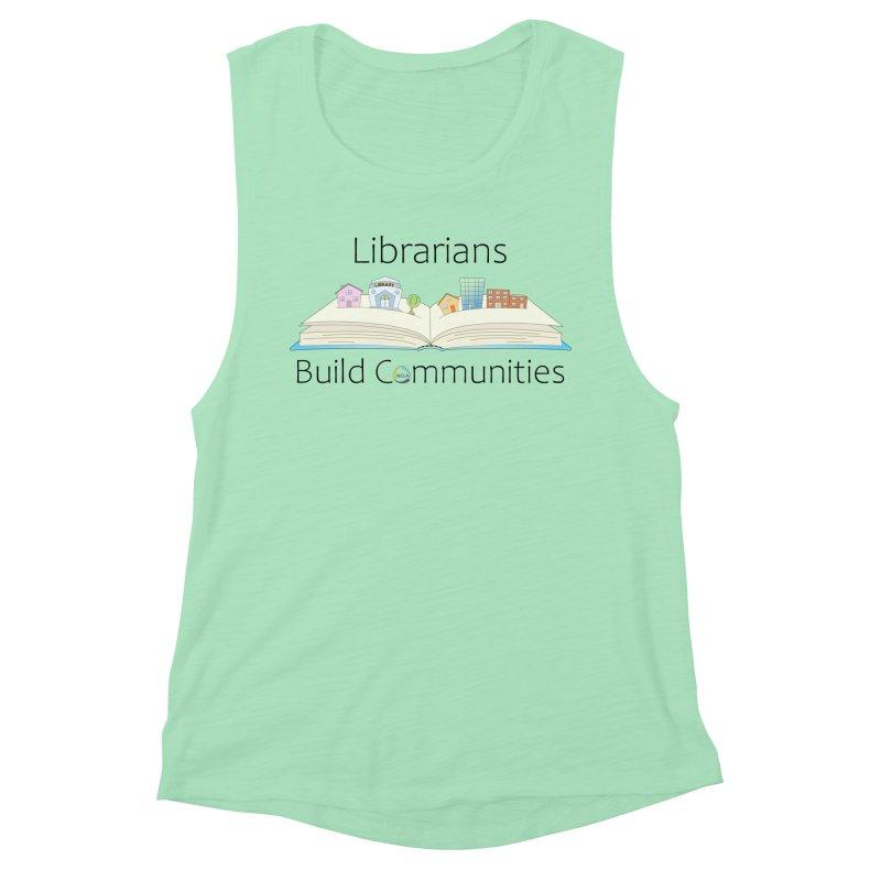 Pop-Up Communities (Black Text / Light Background) Women's Tank by North Carolina Library Association Summer Shop