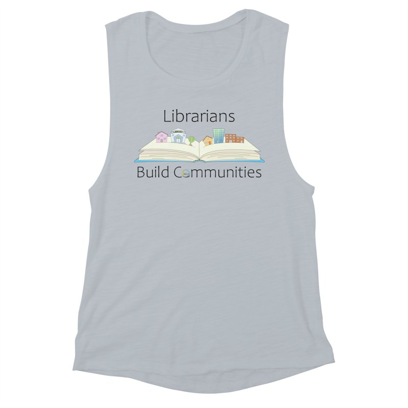 Pop-Up Communities (Black Text / Light Background) Women's Tank by North Carolina Library Association Summer Shop