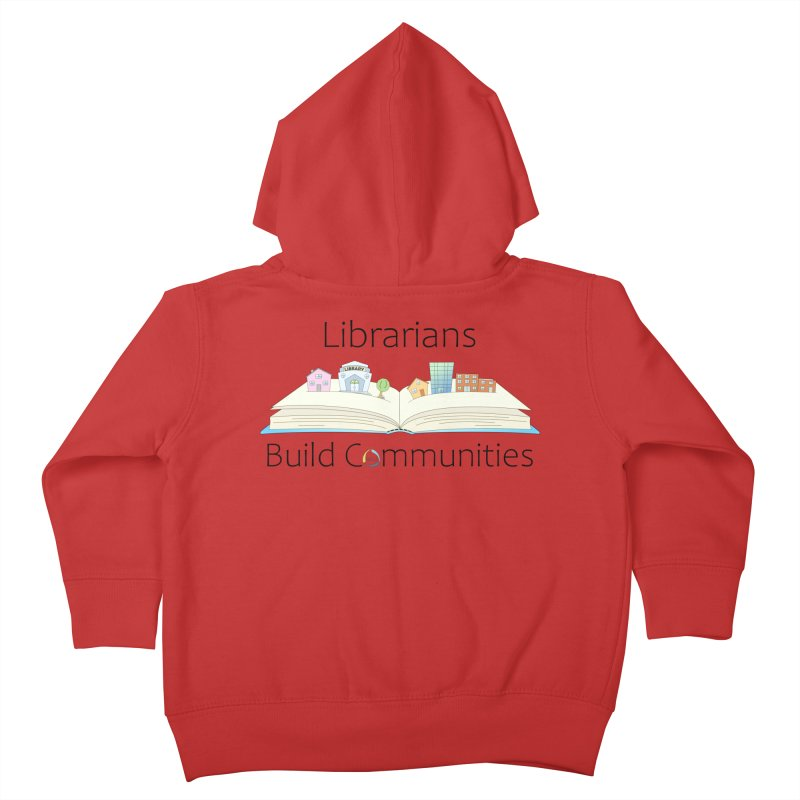 Pop-Up Communities (Black Text / Light Background) Kids Toddler Zip-Up Hoody by North Carolina Library Association Summer Shop