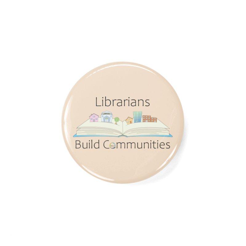 Pop-Up Communities (Black Text / Light Background) Accessories Button by North Carolina Library Association Summer Shop