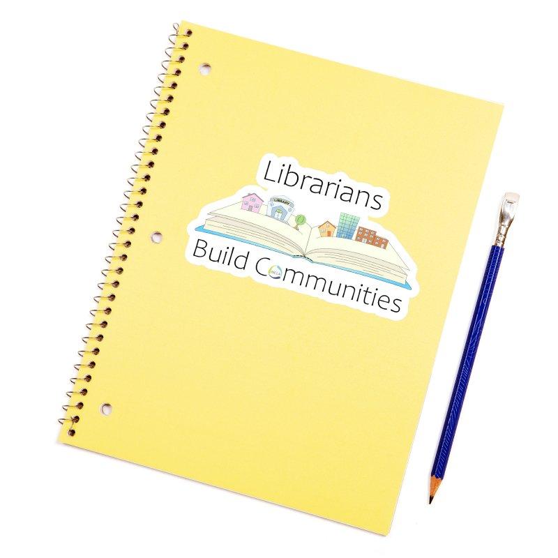 Pop-Up Communities (Black Text / Light Background) Accessories Sticker by North Carolina Library Association Summer Shop