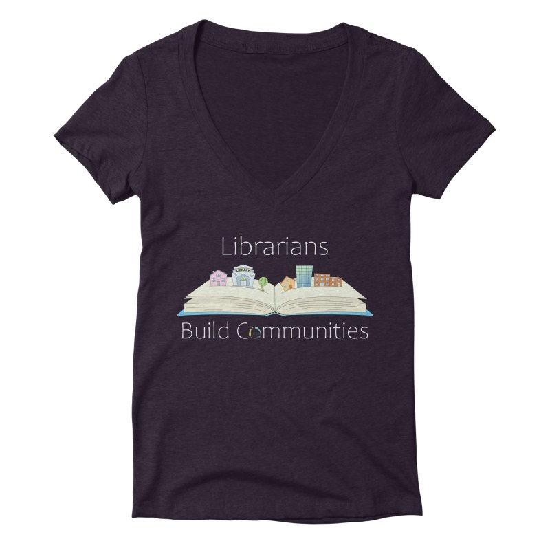 Pop-Up Communities (White Text / Dark Background) Women's V-Neck by North Carolina Library Association Summer Shop