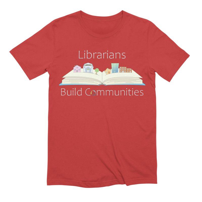 Pop-Up Communities (White Text / Dark Background) Men's T-Shirt by North Carolina Library Association Summer Shop