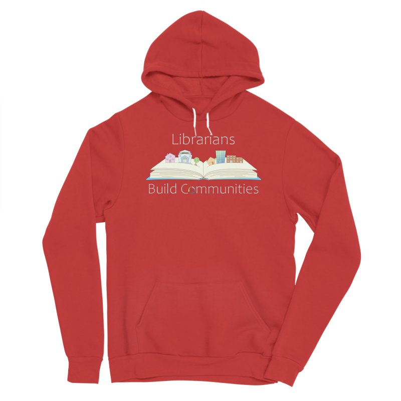 Pop-Up Communities (White Text / Dark Background) Men's Pullover Hoody by North Carolina Library Association Summer Shop