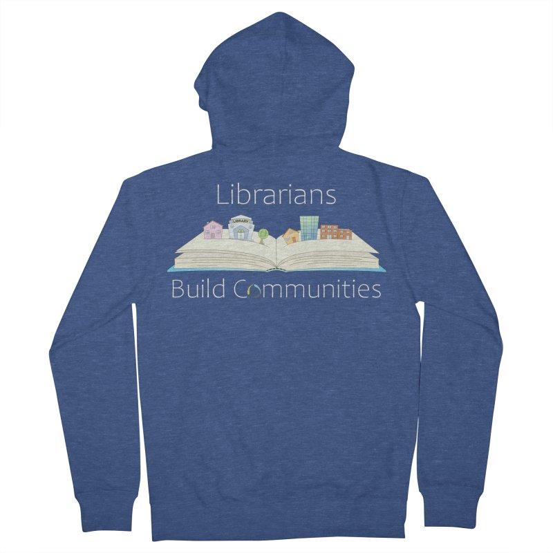 Pop-Up Communities (White Text / Dark Background) Men's Zip-Up Hoody by North Carolina Library Association Summer Shop