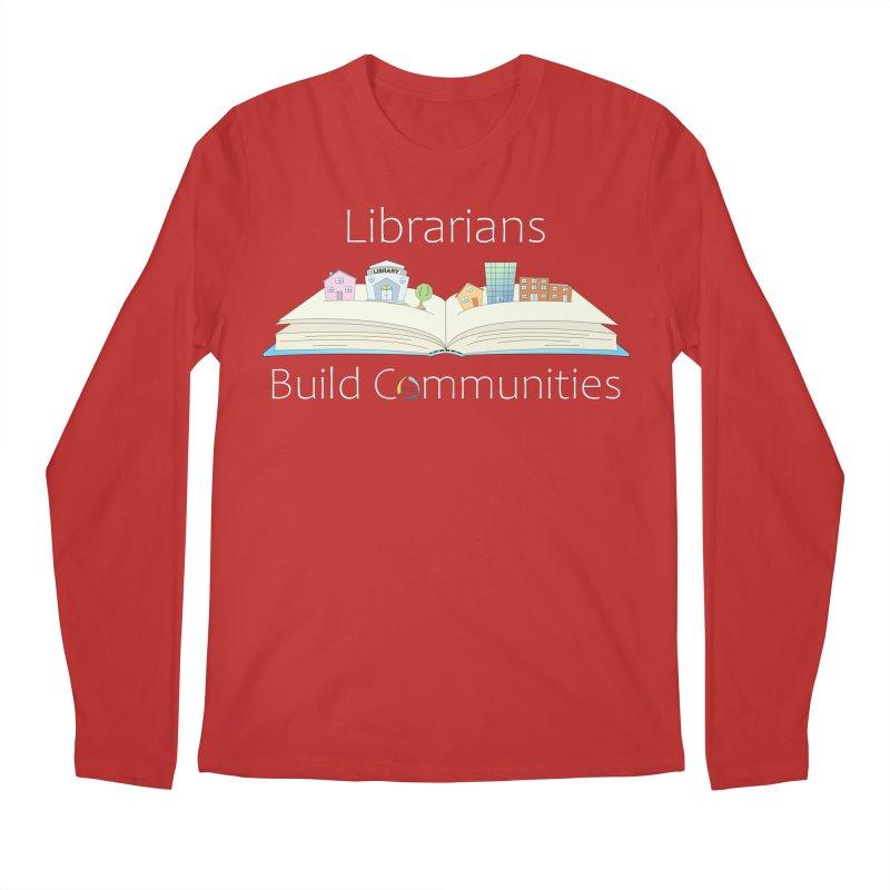 Pop-Up Communities (White Text / Dark Background) Men's Longsleeve T-Shirt by North Carolina Library Association Summer Shop