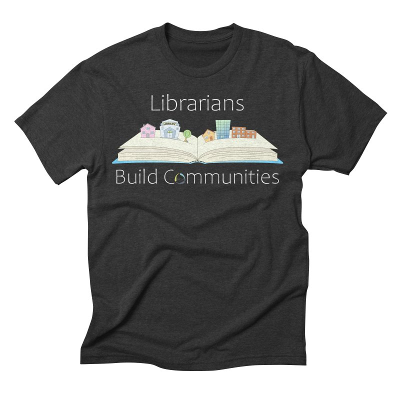 Pop-Up Communities (White Text / Dark Background) Men's T-Shirt by North Carolina Library Association Summer Shop