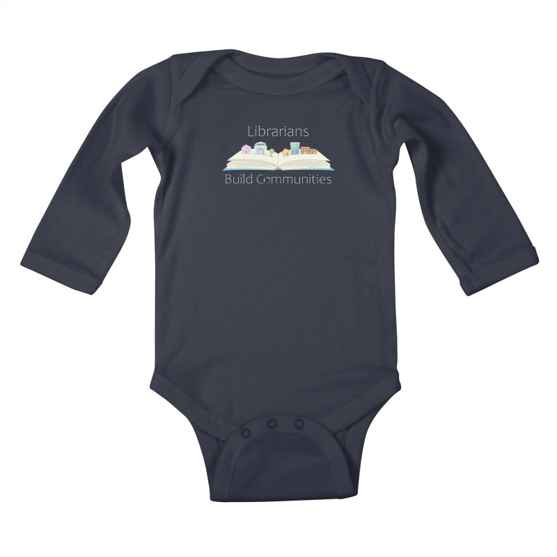 Pop-Up Communities (White Text / Dark Background) Kids Baby Longsleeve Bodysuit by North Carolina Library Association Summer Shop