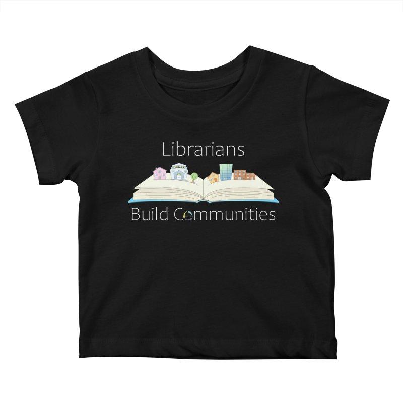 Pop-Up Communities (White Text / Dark Background) Kids Baby T-Shirt by North Carolina Library Association Summer Shop
