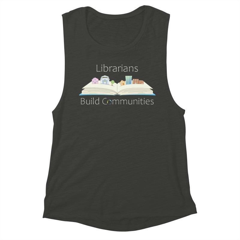 Pop-Up Communities (White Text / Dark Background) Women's Tank by North Carolina Library Association Summer Shop