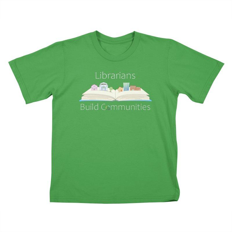 Pop-Up Communities (White Text / Dark Background) Kids T-Shirt by North Carolina Library Association Summer Shop