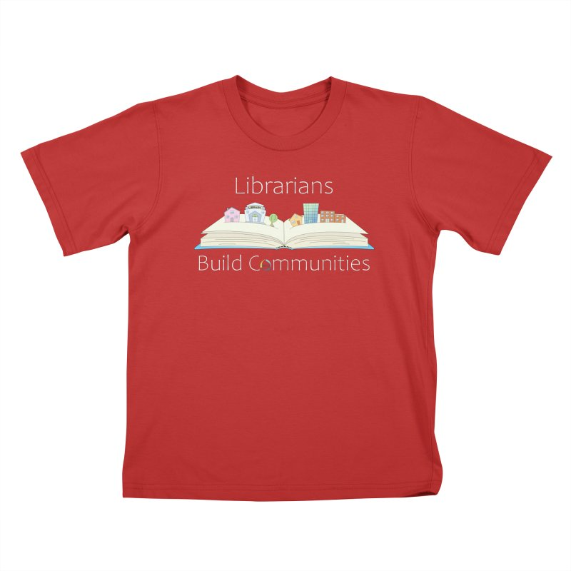 Pop-Up Communities (White Text / Dark Background) Kids T-Shirt by North Carolina Library Association Summer Shop
