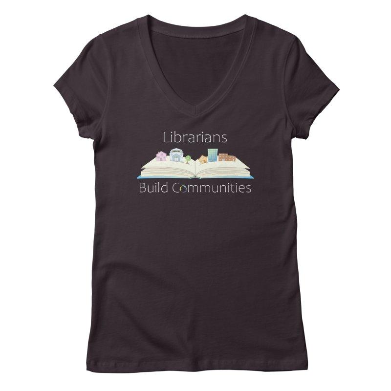 Pop-Up Communities (White Text / Dark Background) Women's V-Neck by North Carolina Library Association Summer Shop