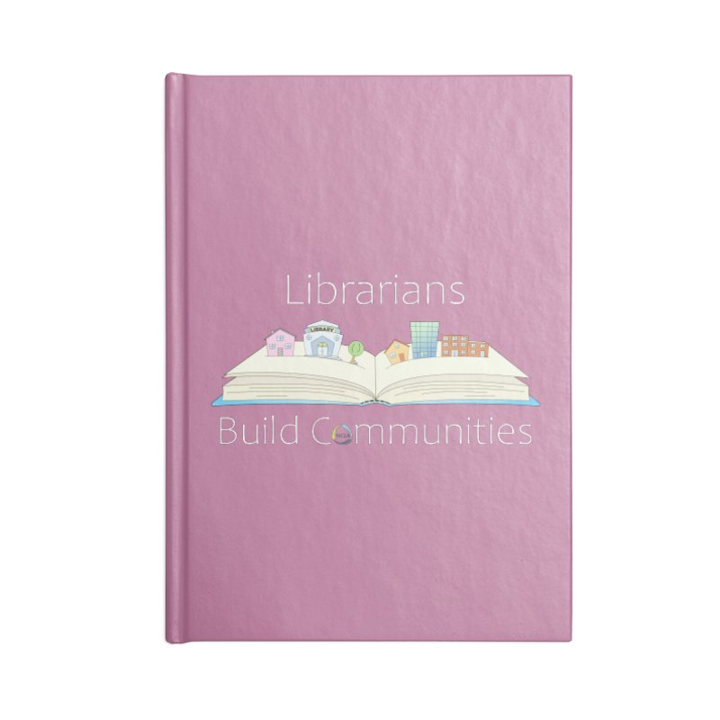 Pop-Up Communities (White Text / Dark Background) Accessories Notebook by North Carolina Library Association Summer Shop