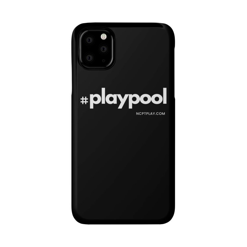 #playpool Accessories Phone Case by Shop NCPTplay