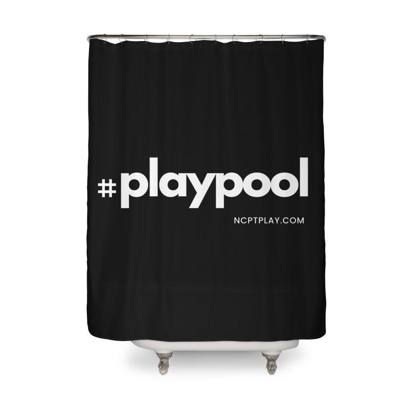 #playpool Home Shower Curtain by Shop NCPTplay