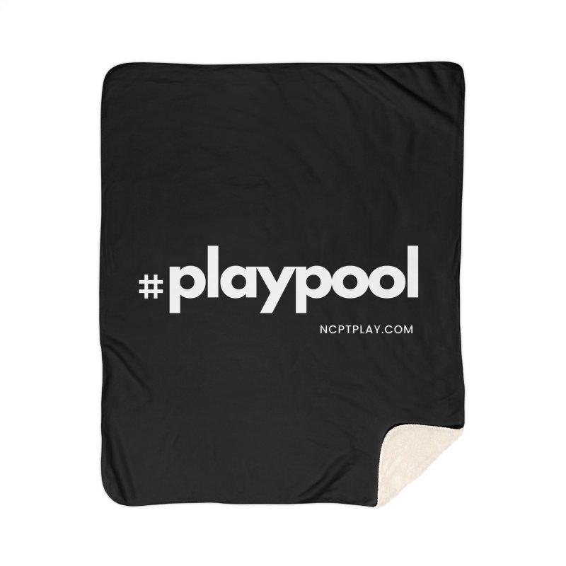 #playpool Home Blanket by Shop NCPTplay