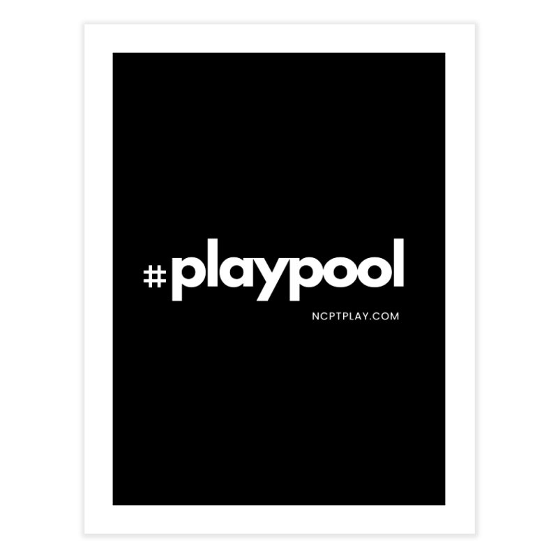 #playpool Home Fine Art Print by Shop NCPTplay