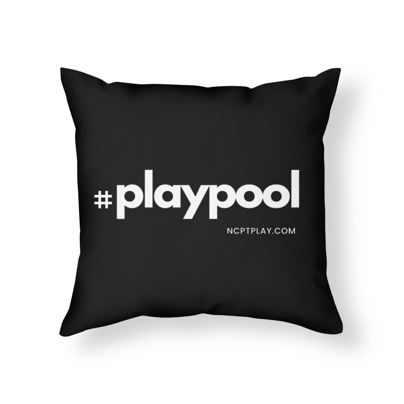 #playpool Home Throw Pillow by Shop NCPTplay
