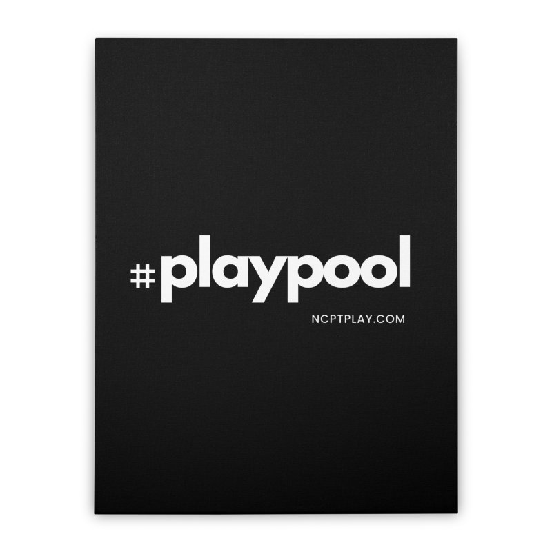 #playpool Home Stretched Canvas by Shop NCPTplay