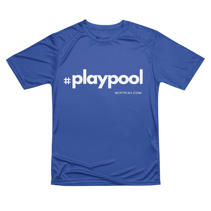 #playpool Women's Performance Unisex T-Shirt by Shop NCPTplay