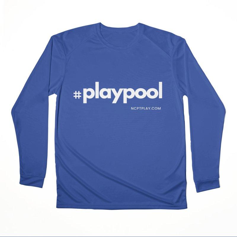 #playpool Women's Performance Unisex Longsleeve T-Shirt by Shop NCPTplay
