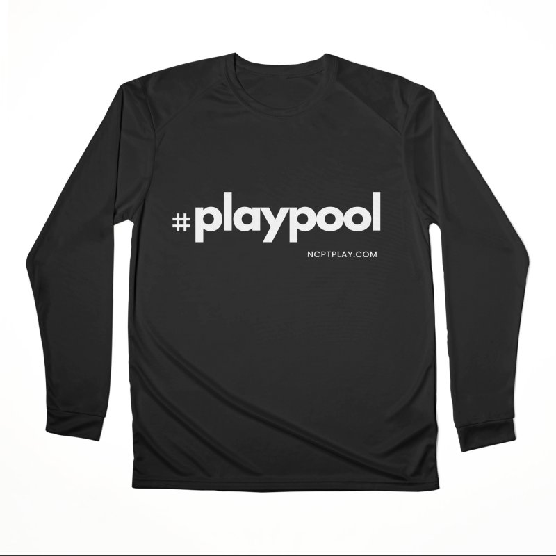 #playpool Men's Performance Longsleeve T-Shirt by Shop NCPTplay