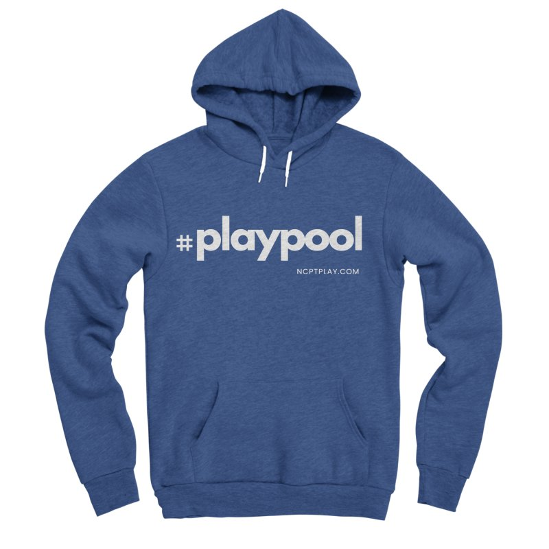 #playpool Men's Sponge Fleece Pullover Hoody by Shop NCPTplay