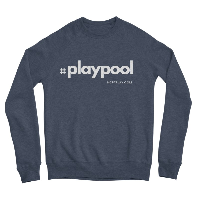 #playpool Men's Sponge Fleece Sweatshirt by Shop NCPTplay
