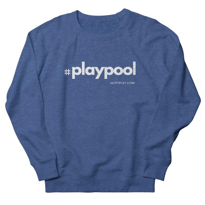 #playpool Men's French Terry Sweatshirt by Shop NCPTplay
