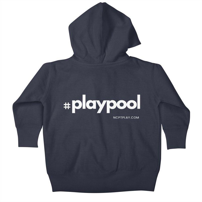 #playpool Kids Baby Zip-Up Hoody by Shop NCPTplay