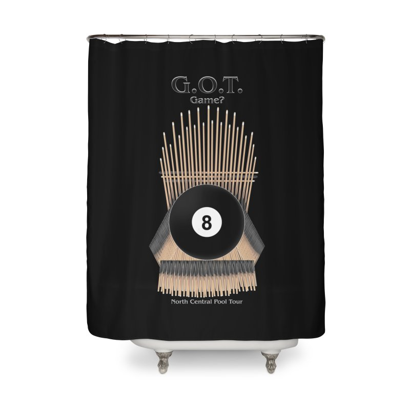 G.O.T. Game? Home Shower Curtain by Shop NCPTplay