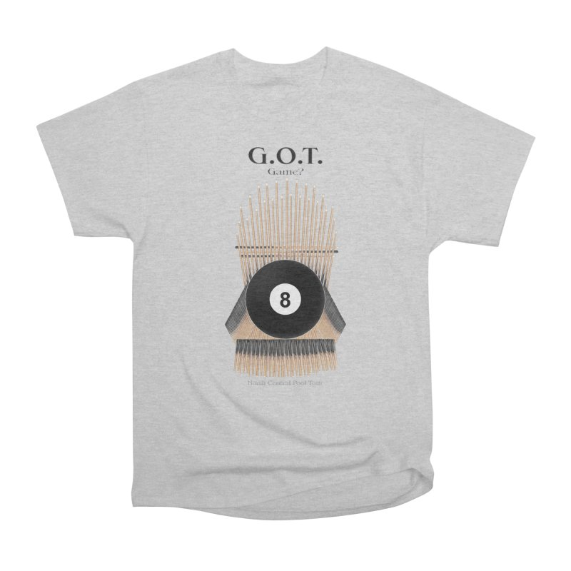 G.O.T. Game? Women's Heavyweight Unisex T-Shirt by Shop NCPTplay