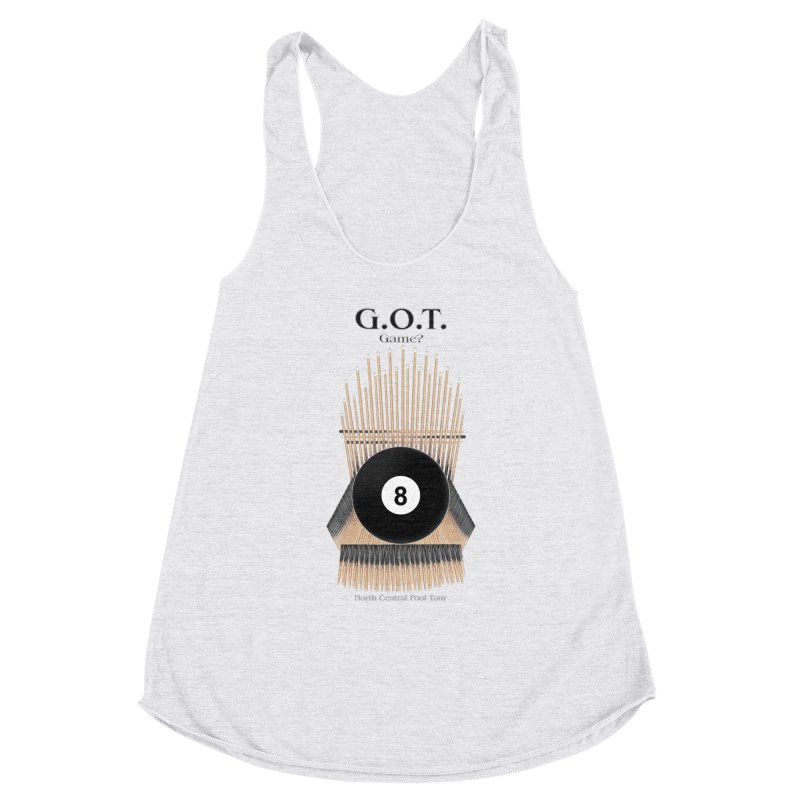 G.O.T. Game? Women's Racerback Triblend Tank by Shop NCPTplay
