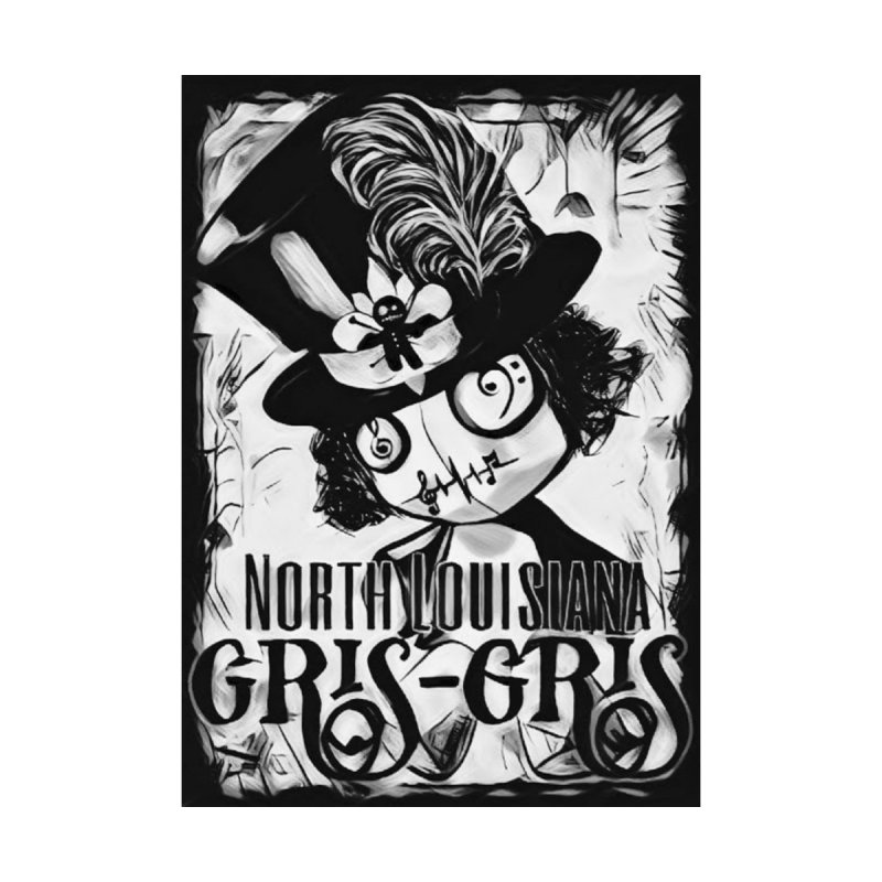 North Louisiana Gris-Gris Black & White by Official North Louisiana Gris-Gris Merch!