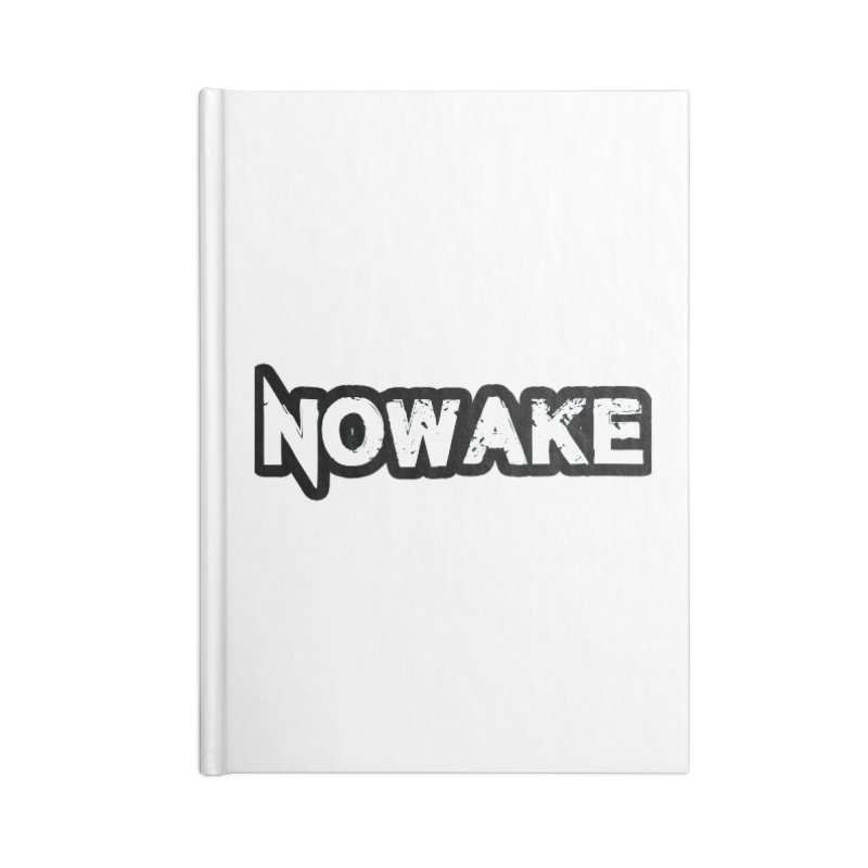 NOWAKE Black Outline Logo Accessories Lined Journal Notebook by NOWAKE's Artist Shop