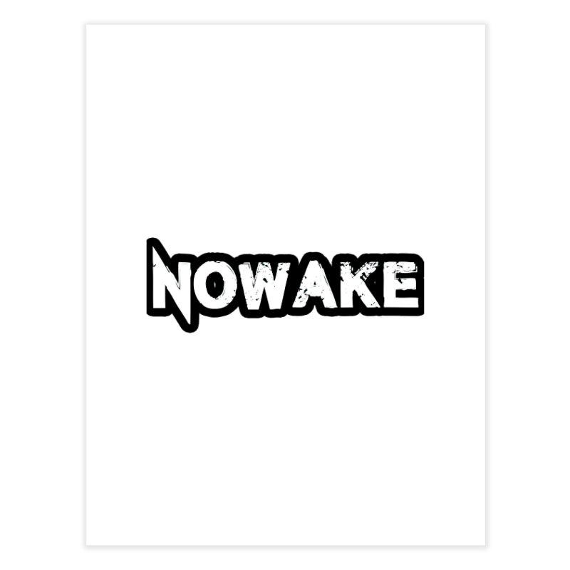 NOWAKE Black Outline Logo Home Fine Art Print by NOWAKE's Artist Shop
