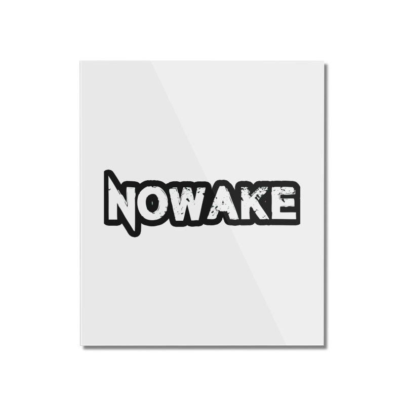 NOWAKE Black Outline Logo Home Mounted Acrylic Print by NOWAKE's Artist Shop