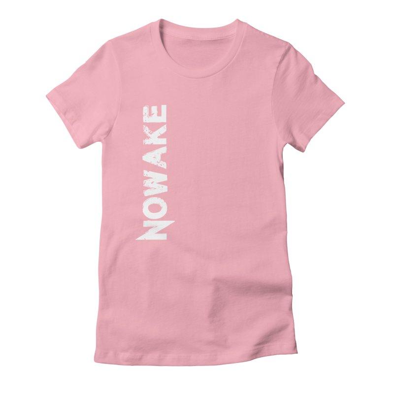 NOWAKE White Sideways Logo Women's Fitted T-Shirt by NOWAKE's Artist Shop
