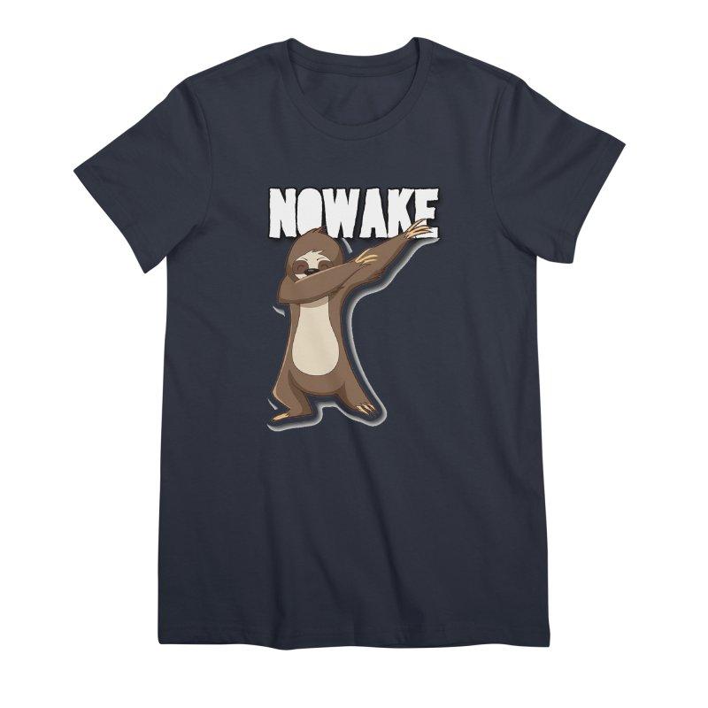 NOWAKE Dabbing Sloth Women's Premium T-Shirt by NOWAKE's Artist Shop