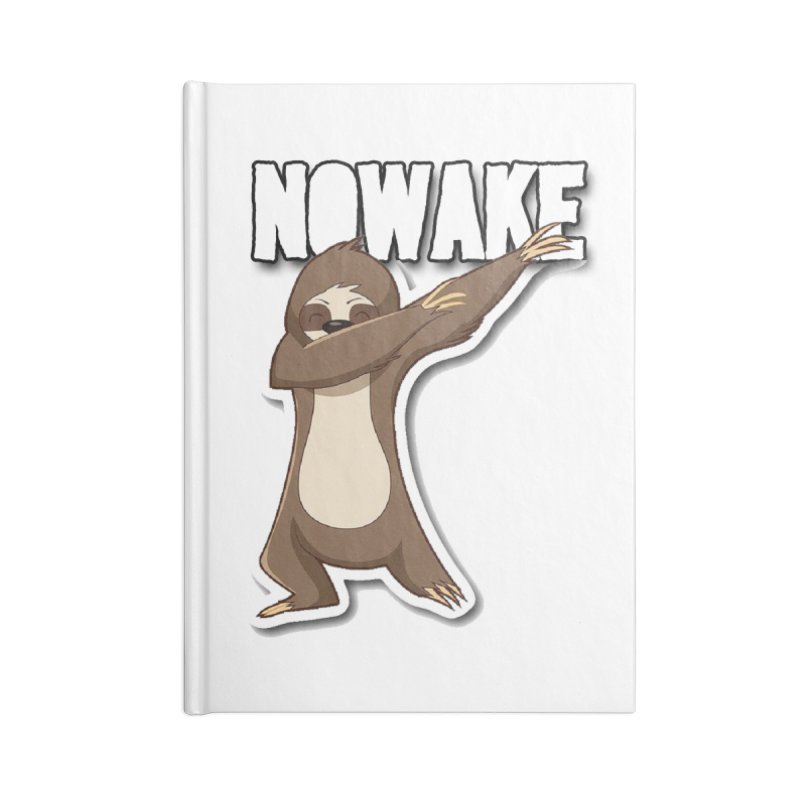 NOWAKE Dabbing Sloth Accessories Lined Journal Notebook by NOWAKE's Artist Shop