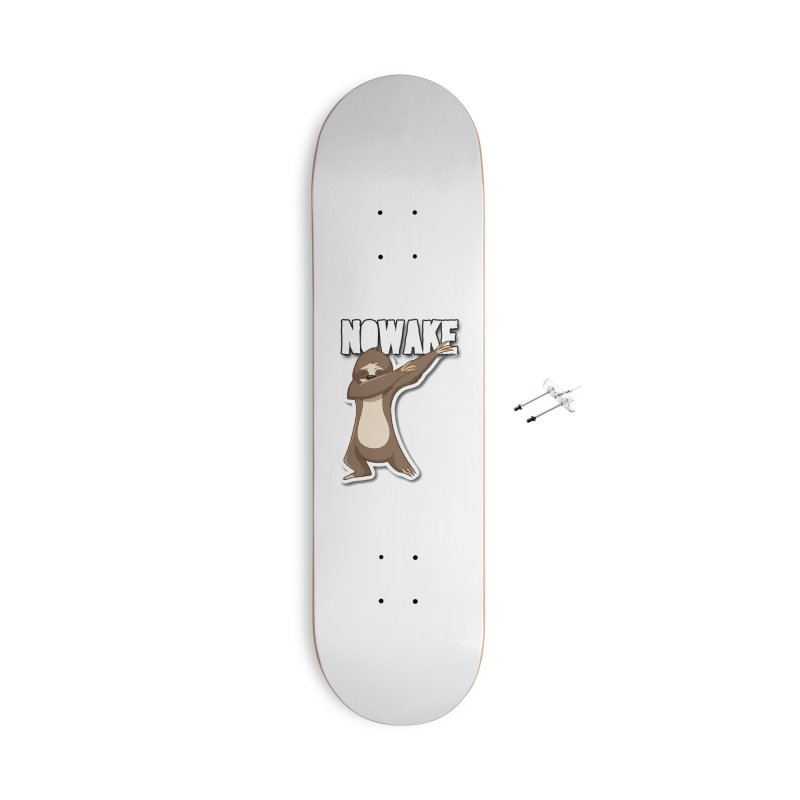 NOWAKE Dabbing Sloth Accessories With Hanging Hardware Skateboard by NOWAKE's Artist Shop